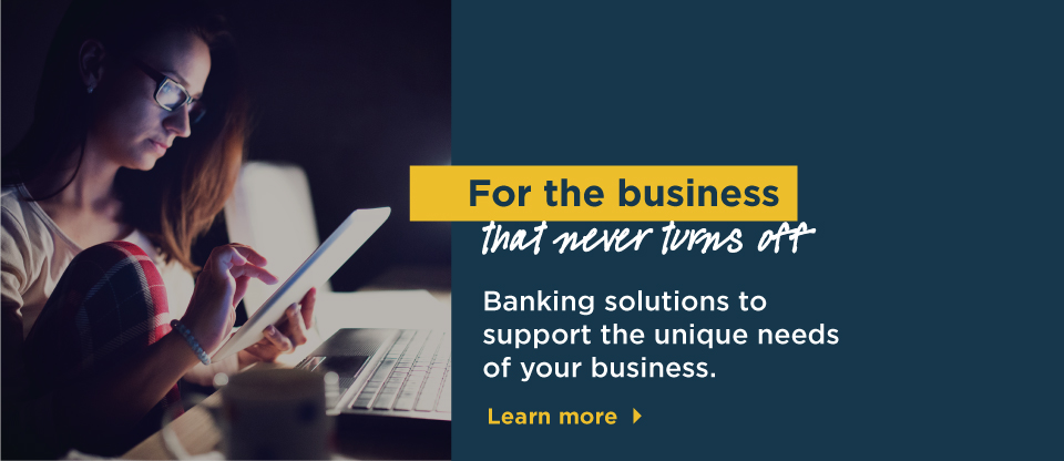 Small Business Banking >> Comtech Fire Credit Union Business